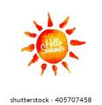 hello summer.watercolor... | Shutterstock .eps vector #405707458