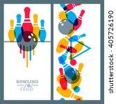 set of bowling banner  poster ... | Shutterstock .eps vector #405726190