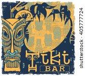 tiki bar sign. background...   Shutterstock .eps vector #405777724