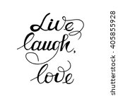 live  laugh  love card. hand... | Shutterstock .eps vector #405855928