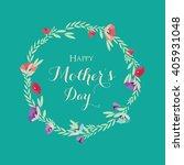 happy mother's day  flowers... | Shutterstock .eps vector #405931048