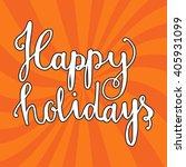 happy holidays vector text.... | Shutterstock .eps vector #405931099