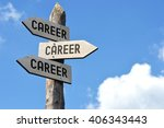 """Small photo of """"Career, career, career"""" - wooden signpost, cloudy sky"""