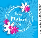 happy mother's day. blue floral ... | Shutterstock .eps vector #406480288