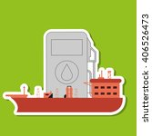 oil industry and ship design ... | Shutterstock .eps vector #406526473