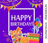 happy birthday  greeting card.... | Shutterstock . vector #406568134