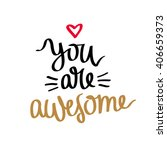 quote you're awesome.... | Shutterstock .eps vector #406659373