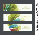 set of abstract banners. header.... | Shutterstock .eps vector #406678930