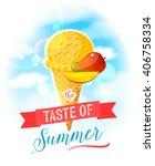 the taste of summer. bright... | Shutterstock .eps vector #406758334