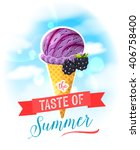 the taste of summer. bright... | Shutterstock .eps vector #406758400