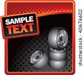 tires on classy modern style...   Shutterstock .eps vector #40676602
