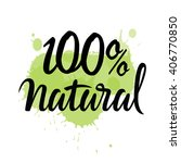 100  natural green lettering... | Shutterstock .eps vector #406770850