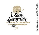 i love summer   summer holidays ... | Shutterstock .eps vector #406825690