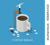 coffee break isometric concept... | Shutterstock .eps vector #406841410
