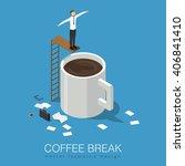 coffee break isometric concept... | Shutterstock .eps vector #406841410