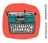 vintage typewriter  vector... | Shutterstock .eps vector #406909429