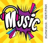 "pop art comics icon ""music "".... | Shutterstock .eps vector #406919464"