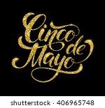cinco de mayo glittering... | Shutterstock .eps vector #406965748
