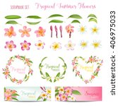 tropical flowers and leaves set.... | Shutterstock .eps vector #406975033