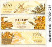 bakery banner  bakery shop ... | Shutterstock .eps vector #407004259