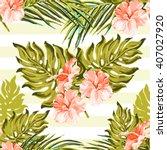 seamless summer tropical... | Shutterstock .eps vector #407027920