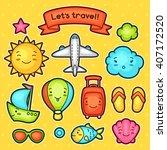 set of travel kawaii doodles... | Shutterstock .eps vector #407172520