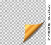 golden curled paper sheet... | Shutterstock .eps vector #407235100