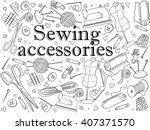 sewing accessories coloring... | Shutterstock .eps vector #407371570