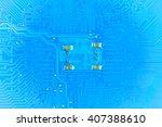 closeup electronic circuit... | Shutterstock . vector #407388610