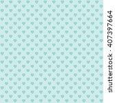 green seamless heart pattern | Shutterstock .eps vector #407397664