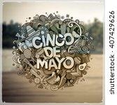 cinco de mayo. cartoon vector... | Shutterstock .eps vector #407429626