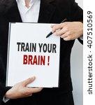 train your brain   | Shutterstock . vector #407510569