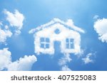 clouds shape like house. | Shutterstock . vector #407525083