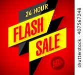 24 hour flash sale banner.... | Shutterstock .eps vector #407567248