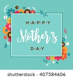 happy mother's day greeting... | Shutterstock .eps vector #407584606
