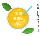 Fresh Orange Juice Top View....