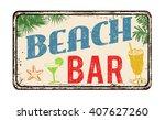 beach bar vintage rusty metal... | Shutterstock .eps vector #407627260