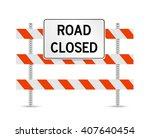 Road Closed Traffic Control...