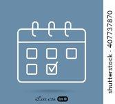 line icon  calendar | Shutterstock .eps vector #407737870