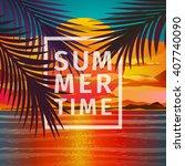 beautiful beach sunset... | Shutterstock .eps vector #407740090