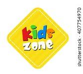 kids zone banner design over a... | Shutterstock .eps vector #407754970