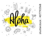 aloha. fashionable calligraphy. ... | Shutterstock .eps vector #407793568