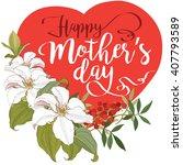happy mothers day. vector.... | Shutterstock .eps vector #407793589