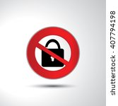 no padlock prohibition sign... | Shutterstock .eps vector #407794198