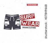 vintage surfing wear stamp... | Shutterstock .eps vector #407849668
