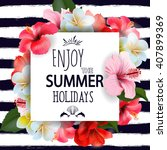 summer holidays background with ... | Shutterstock .eps vector #407899369