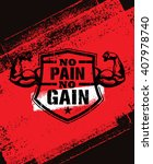 no pain no gain. gym workout... | Shutterstock .eps vector #407978740