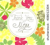 the inscription thank you  mom  ... | Shutterstock .eps vector #408012304