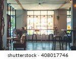 Stock photo blur image of interior in cafe at thailand customers come to meet and enjoy in restaurant 408017746
