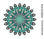 round mandala. arabic  indian ... | Shutterstock . vector #408032326